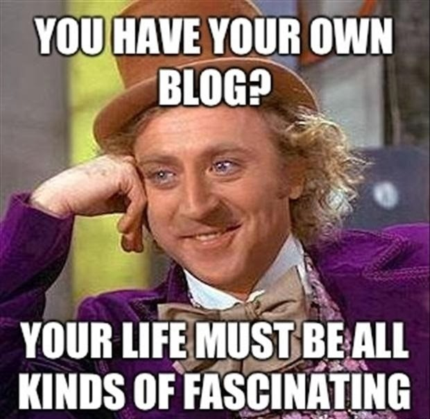 You have your own blog?